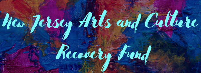New Jersey Arts and Culture Recovery Fund
